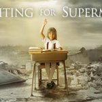 'Waiting for Superman': The education of a country in desperate need of change