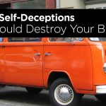Top Ten Self-Deceptions that could Destroy your Brand