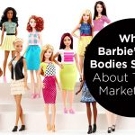 What Barbie's New Bodies Show Us About Regaining Brand Relevancy in Today's Marketplace